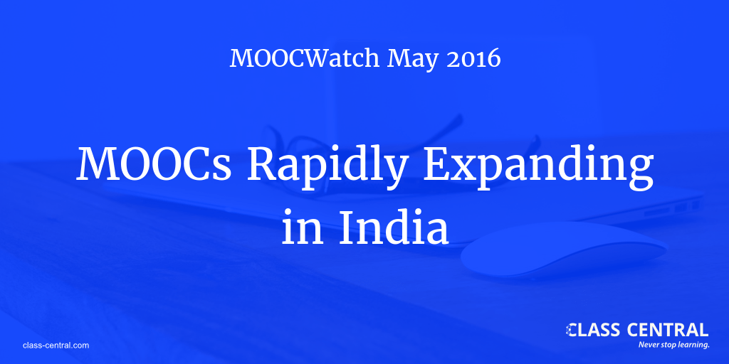 MOOCs Rapidly Expanding in India